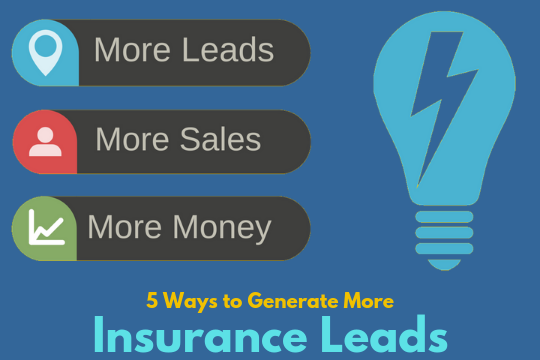 5 Ways to Generate More Insurance Leads